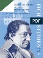 Fichte-Studien 26. Die WL Von 1807, Die Königsberger. Eine Kooperative Interpretation