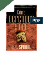 Como Defender Su Fe- R-C Sproul.