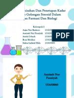 Metode Pemisahan Dan Penetapan Kadar Senyawa Golongan Steroid