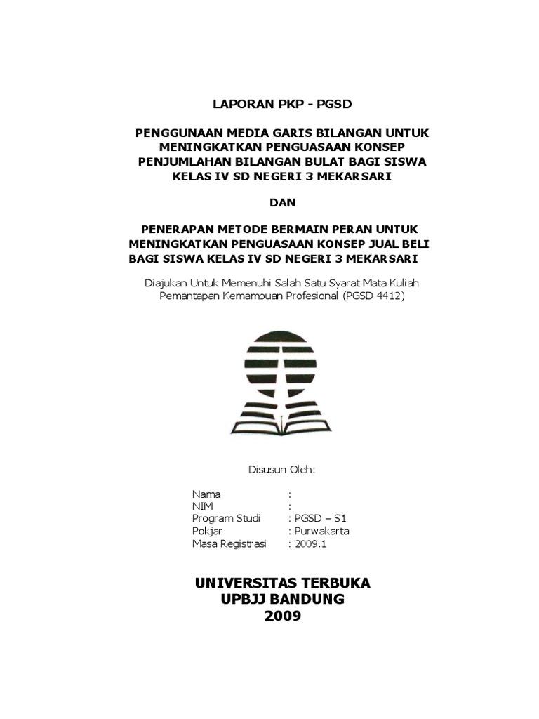 Contoh Laporan Pkp Ut Pgsd Bahasa Indonesia Kumpulan Contoh Laporan