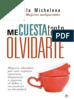 Me Cuesta Tanto Olvidarte - Mariela Michelena
