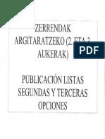 2018/2019 Zerrendak argitaratzeko 2. eta 3. aukerak/Publicación de listas 2ª y 3ª opciones