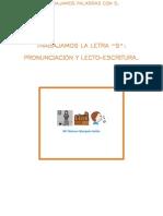 TRABAJAMOS LETRA S. PRONUNCIACIÓN Y LECTO-ESCRITURA