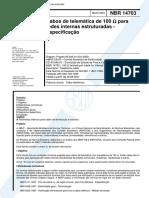 NBR 14703 - Cabos de Telematica de 100 Ohms Para Redes Internas Estruturadas - Especificacao