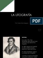 Historia y Proceso de La Litografia 2018-03!07!102