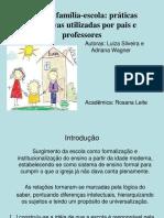 Slidelararelaofamlia Escola 140714134537 Phpapp02