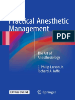 Practical Anesthetic Management - The Art of Anesthesiology 2017 Edited by C. Philip Larson Jr.