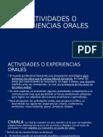 5 Actividades o Experiencias Orales