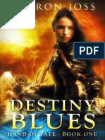 1. Destiny Blues