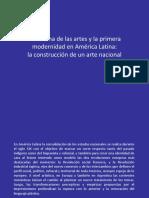 2018 - 02 El Sistema de Las Artes y La Primera Modernidad en América Latina La Construcción de Un Arte Nacional