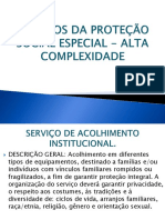 Serviços Da Proteção Social Especial - Alta Complexidade