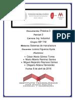Practica 3 Sistemas de Manufactura Cesar Mario Alejandro Olegario