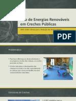 Uso de Energias Renováveis Em Creches Públicas