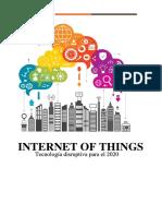 El Internet of Things Como Tecnología Más Disruptiva Para El 2020