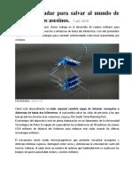 Informática, Tecnología. Radar Para Salvar Al Mundo de Los Mosquitos Asesinos
