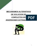 Mecanismos Alternativos de Solución de Conflictos en Inversiones Extranjeras