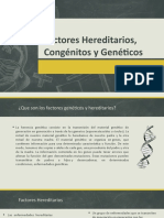 Factores Hereditarios, Congénitos y Genéticos