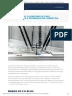 Entenda Como o Robô Delta Pode Revolucionar a Produção Na Indústria - ProMotion - Automação Industrial e Robótica