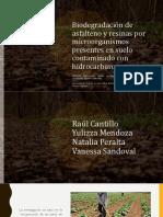 Biodegradación de Asfalteno y Resinas Por Microorganismos Presentes