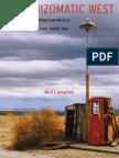 (Postwestern Horizons) Neil Campbell-The Rhizomatic West_ Representing the American West in a Transnational, Global, Media Age-University of Nebraska Press (2008)