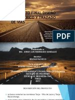 Proyecto Final Diseño Geometrico y Trazado de Vias