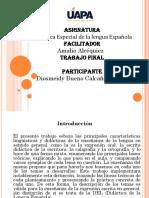 Trabajo Final de Didactica Especial de La Lengua Espanola