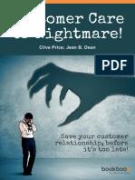Customer Care or Nightmare
