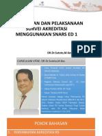 Pelaksanaan survei akreditasi menggunakan snars ed 1.pptx