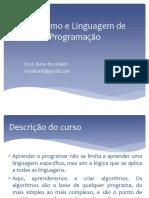 Apresentação1-Algoritmo e Linguagem de Programaçao