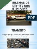 Problemas de Transito y Sus Soluciones.pptx-1