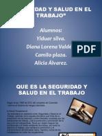 aliciaydianaseguridadysaludeneltrabajo-140615211505-phpapp01