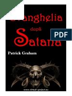 Patrick Graham - Evanghelia Dupa Satana