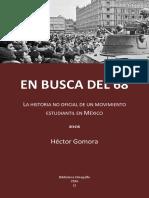 Historia Del 68 en Busca de Un Movimiento Estudiantil en Mexico