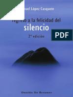 238486655 Regreso a La Felicidad Del Silencio 2a Ed