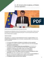 Emmanuel Macron El Vínculo Entre La Iglesia y El Estado Se Ha Dañado y Nos Toca Repararlo