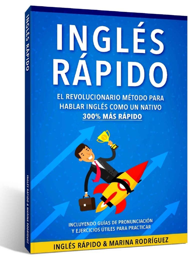 Inglés Inglés Rápido - El Revolucionario Método Para Hablar Inglés ...