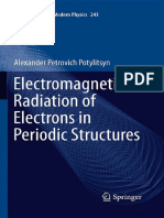 (Springer Tracts in Modern Physics 243) Alexander Petrovich Potylitsyn (Auth.)-Electromagnetic Radiation of Electrons in Periodic Structures-Springer-Verlag Berlin Heidelberg (2011)