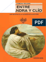 ROLDAN, Concepción, Entre Casandra y Clio. Una Historia de La Filosofía de La Historia, 1997