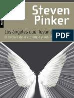 Los Ángeles Que Llevamos Dentro. Steven Pinker.