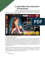 Cara Bermain Judi Online Poker Bagi Kartu JP Pokerhotbet