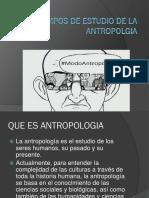 Campos de Estudio de La Antropolgia