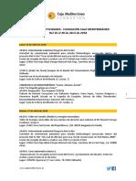 Fundación Caja Mediterráneo. Agenda de Actividades Destacadas. Del 16 al 30 de abril de 2018