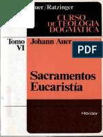 AUER, J. y RATZINGER, J., Curso de Teologia Dogmatica VI, 1982