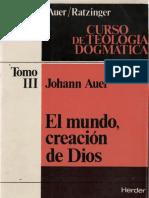 AUER, J. y RATZINGER, J., Curso de Teologia Dogmatica III, 1979