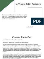 Current Quick Ratio Problem
