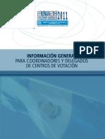 Inormación General Para Coordinadores y Delegados Centros de Votación 2011 - JEDC Guatemala