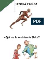 RESISTENCIA FISICA