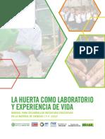 I. La Huerta Como Laboratorio y Experiencia de Vida