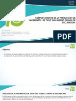 PREDICCION DEL COMPORTAMIENTO DE LA PRODUCCION DE UN YACIMIENTO DE TIGHT GAS USANDO CURVAS DE DECLINACION.pptx