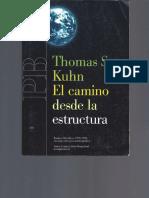 Thomas S. Kuhn. El Camino Desde La Estructura.-1